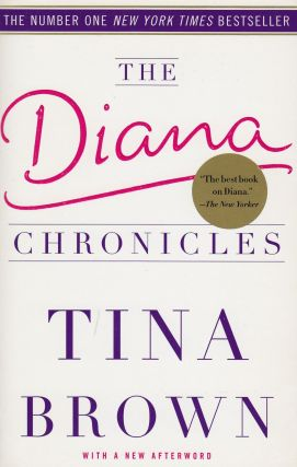 The Diana Chronicles. Tina Brown