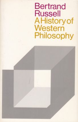A History of Western Philosophy. Bertrand Russell