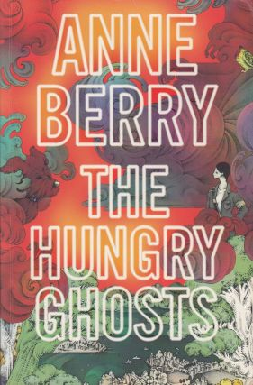 The Hungry Ghosts. Anne Berry