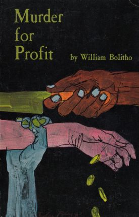 Murder for Profit. William Bolitho