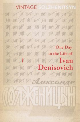 One Day in the Life of Ivan Denisovich. Aleksander Solzhenitsyn