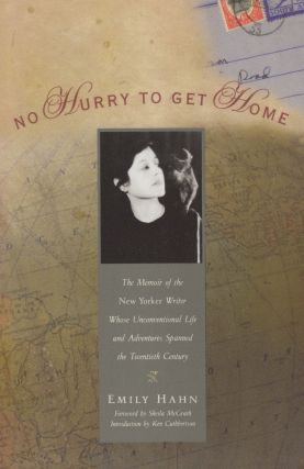 No Hurry to Get Home: The Memoir of the New Yorker Writer Whose Unconventional Life and...