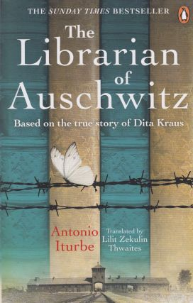 The Librarian of Auschwitz. Antonio Iturbe