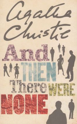 And Then There Were None. Agatha Christie
