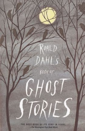 Roald Dahl's Book of Ghost Stories. Roald Dahl
