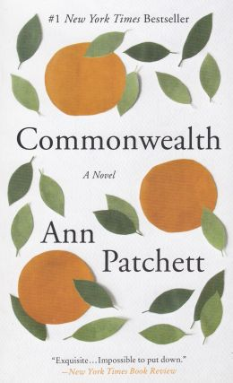 Commonwealth. Ann Patchett