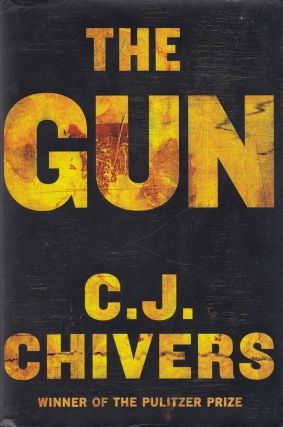 The Gun. C J. Chivers