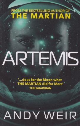 Artemis. Andy Weir