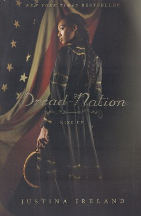 Dread Nation. Justina Ireland