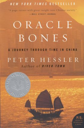 Oracle Bones: A Journey Through Time in China. Peter Hessler