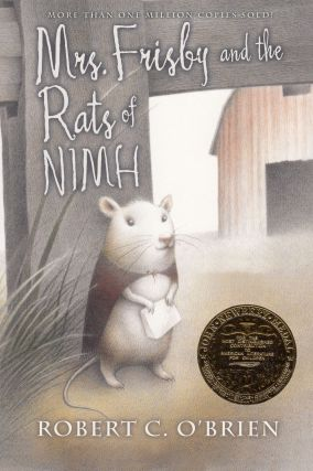 Mrs. Frisby and the Rats of NIMH. Robert C. O'Brien