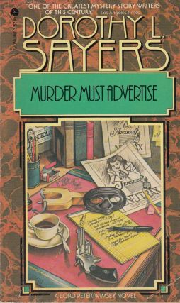Murder Must Advertise (A Lord Peter Wimsey Novel). Dorothy Sayers
