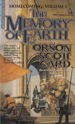 The Memory of Earth (Homecoming: Volume 1). Orson Scott Card