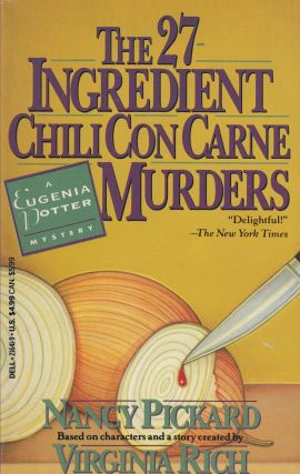 The 27 Ingredient Chili con Carne Murders (A Eugenia Potter Mystery). Virginia Rich Nancy Pickard