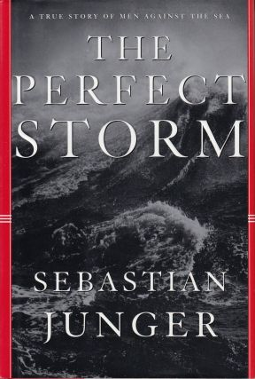 The Perfect Storm. Sebastian Junger