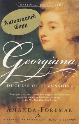 Georgiana: Duchess of Devonshire. Amanda Foreman