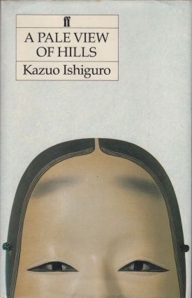 A Pale View of Hills. Kazuo Ishiguro