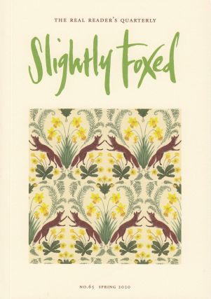Slightly Foxed Quarterly, Spring 2020. Hazel Wood Gail Pirkis