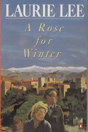A Rose for Winter. Laurie Lee