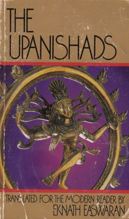 The Upanishads. Eknath Easwaran