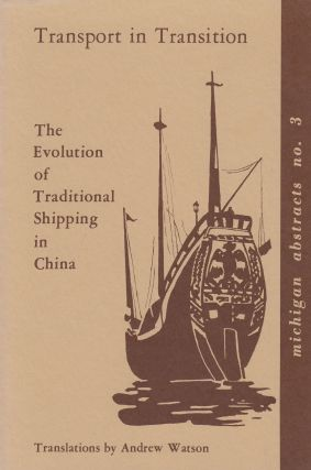 Transport in Transition: The Evolution of Traditional Shipping in China