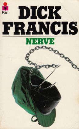 Nerve. Dick Francis