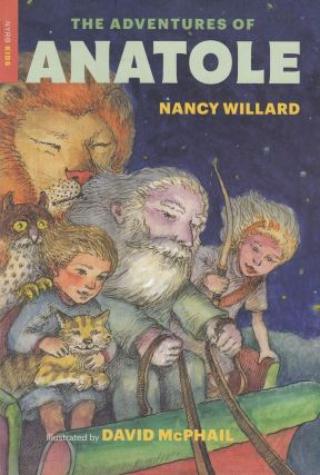 The Adventures of Anatole. Nancy Willard