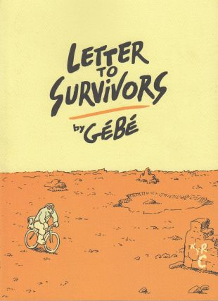 Letters to Survivors. Géb&eacute