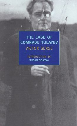 The Case of Comrade Tulayev. Victor Serge