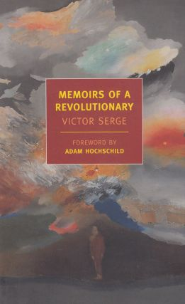 Memoirs of a Revolutionary. Victor Serge