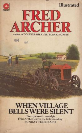 When Village Bells Were Silent. Fred Archer