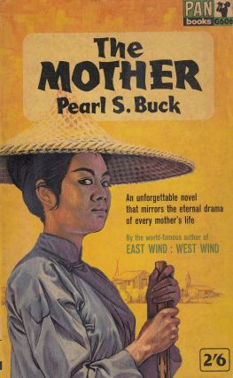 The Mother. Pearl S. Buck