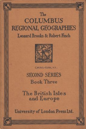 The Columbus Regional Geographies, Second Series - Book III: The British Isles and Europe. Robert...
