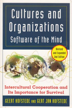 Cultures and Organizations: Software of the Mind. Gert Jan Hofstede Geert Hofstede