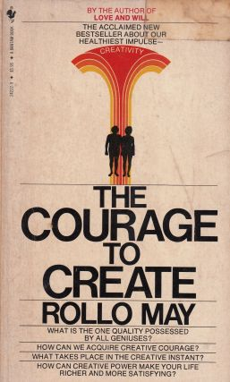 The Courage to Create. Rollo May
