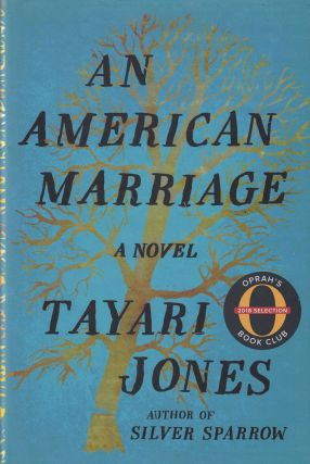 An American Marriage. Tayari Jones