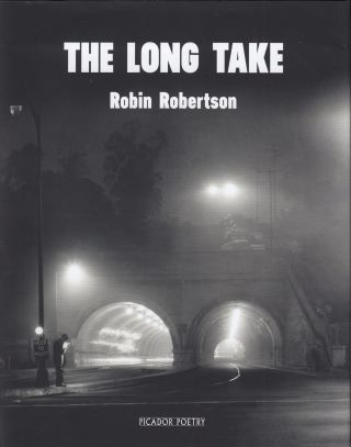 The Long Take. Robin Robertson