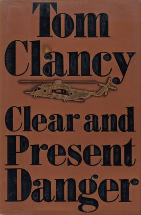 Clear and Present Danger. Tom Clancy