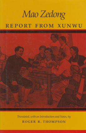 Report from Xunwu. Mao Zedong