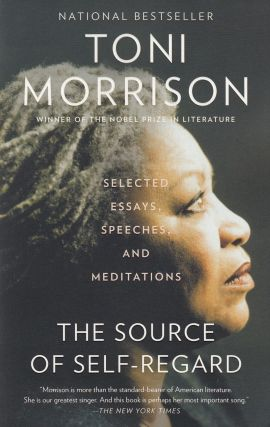 The Source of Self-Regard. Toni Morrison