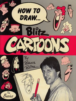 How to Draw Blitz Cartoons. Bruce Blitz