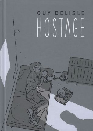 Hostage. Guy Delisle