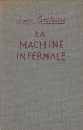 La Machine Infernale (The Infernal Machine). Jean Cocteau