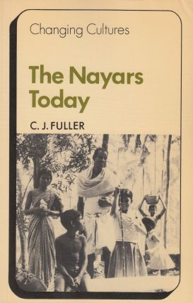 The Nayars Today. C J. Fuller