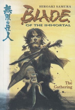 Blade of the Immortal, Vol. 8: The Gathering. Hiroaki Samura