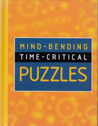 Mind-bending Time-critical Puzzles. Colleen Collier