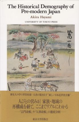 The Historical Demography of Pre-modern Japan. Akira Hayami