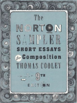 The Norton Sampler: Short Essays for Composition. Thomas Cooley