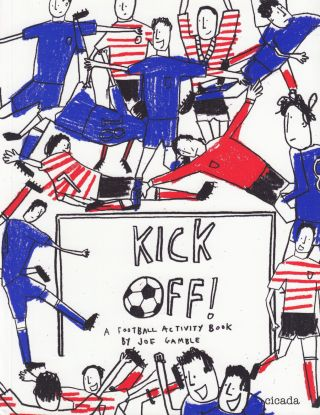 Kick Off! A Football Activity Book. Joe Gamble