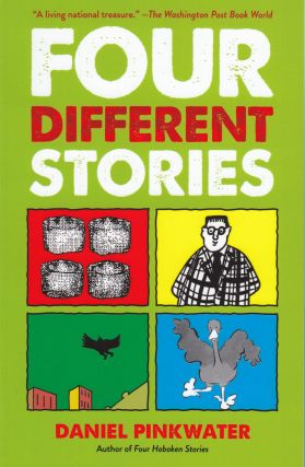 Four Different Stories. Daniel Pinkwater